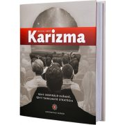 Bolya Imre - Karizma - 12+1 inspiráló előadó, 12+1 tanulható stratégia